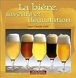 La bière - Saveurs et dégustation