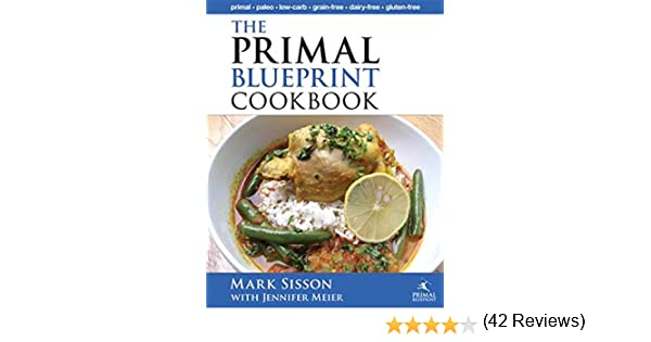 The primal blueprint cookbook primal low carb paleo grain free the primal blueprint cookbook primal low carb paleo grain free dairy free and gluten free primal blueprint series ebook mark sisson jennifer meier malvernweather Image collections