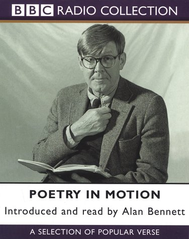 Alan Bennett Poetry In Motion (BBC Audio Collection)