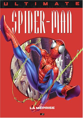 Ultimate Spider-Man, tome 5 : La Méprise