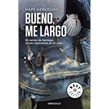 Bueno, me largo (BEST SELLER, Band 26200)