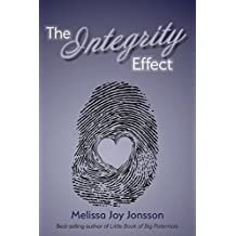 The Integrity Effect (English Edition)