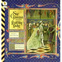 Sir Gawain and the Loathly Lady (Classic Tales) (Classic Tales)