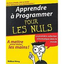 Apprendre à programmer pour les nuls