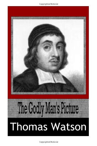 The Godly Man?s Picture