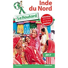 Guide du Routard Inde du Nord 2017