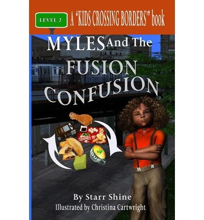 By Shine, Starr ( Author ) [ Myles and the Fusion Confusion ] Dec - 2012 { Paperback } - Shine Fusion