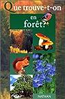 Que trouve-t-on en forêt ? par Duquet