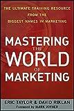 Mastering the World of Marketing: The Ultimate Training Resource from the Biggest Names in Marketing price comparison at Flipkart, Amazon, Crossword, Uread, Bookadda, Landmark, Homeshop18