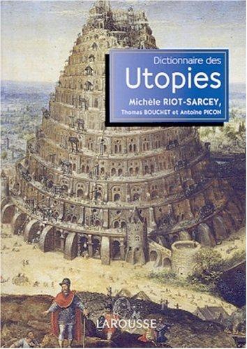 Dictionnaire des utopies (Les référents) par Michèle Riot-Sarcey