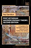 Post Keynesian Macroeconomic Theory: A Foundation for Successful Economic Policies for the Twenty-first Century