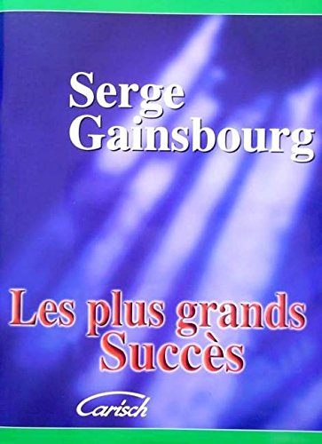 Serge Gainsbourg : Les Plus grands succès - chant + piano + accords