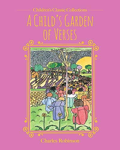 A Child's Garden of Verses (Children's Classic Collections) por Robert Louis Stevenson