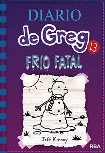 Diario de Greg #13. Frío fatal. por Jeff Kinney