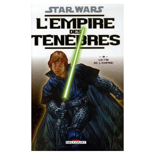 Star Wars, L'empire des ténèbres, Tome 3 : La Fin de l'Empire