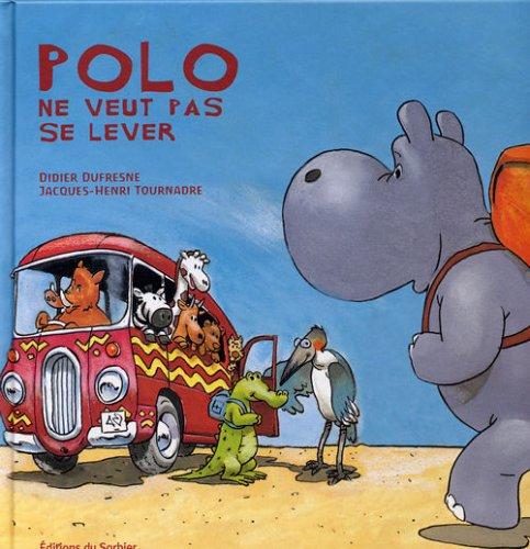 Polo l'Hippo : Polo ne veut pas se lever