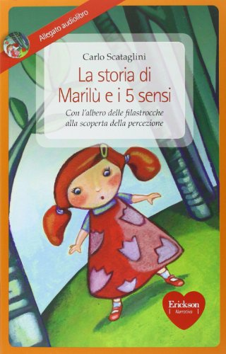 La storia di Maril e i 5 sensi. Con CD Audio
