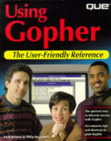 Using Gopher (User Friendly Reference) -