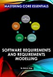 Mastering Core Essentials: Software Requirements and Requirements Modelling