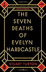 The Seven Deaths of Evelyn Hardcastle: Waterstones Thriller of the Month