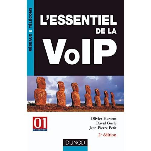 L'essentiel de la VoIP - 2ème édition