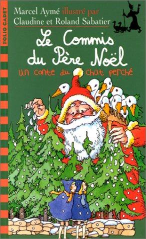 Le commis du Père Noël: Un conte du ch...