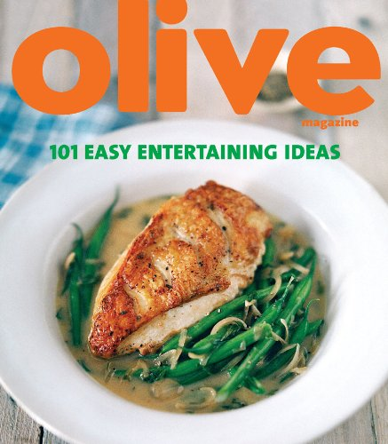 Olive: 101 Easy Entertaining Ideas (English Edition)