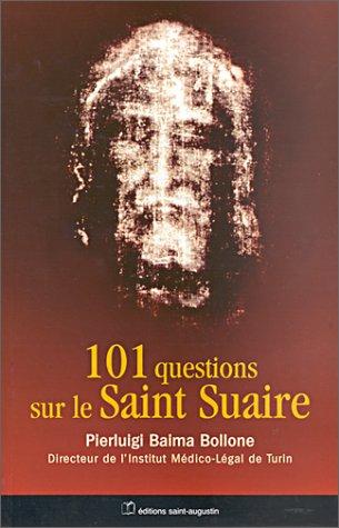 101 questions sur le Saint Suaire par Pierluigi Baima Bollone