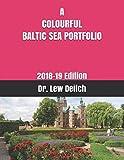 A COLOURFUL BALTIC SEA PORTFOLIO: 2018-19 Edition