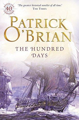 The Hundred Days (Aubrey/Maturin Series) por Patrick O'Brian