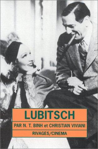 Lubitsch par N-T Binh, Christian Viviani