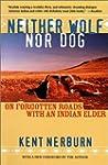 Neither Wolf nor Dog: On Forgotten Ro...