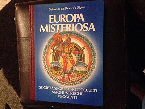 europa-misteriosa-societ-segrete-riti-occulti-maghi-streghe-veggenti