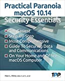 Practical Paranoia macOS 10.14 Security Essentials (English Edition)
