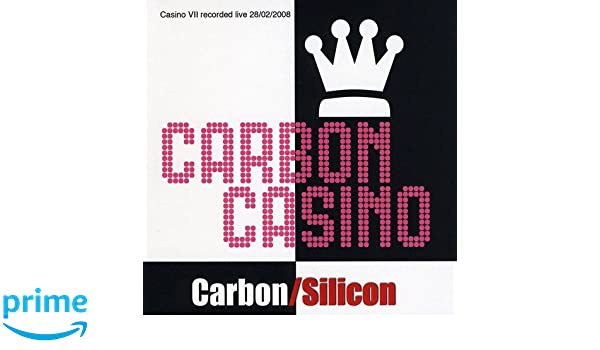 Carbon silicon casino from gambling learn medline more plus