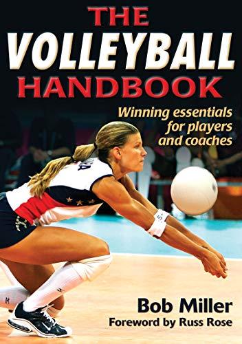 The Volleyball Handbook (English Edition) por Bob Miller