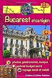 Bucarest et sa région: Découvrez Bucarest, la capitale de la Roumanie, et ses alentours riches en culture, histoire, avec un patrimoine architectural exceptionnel!...