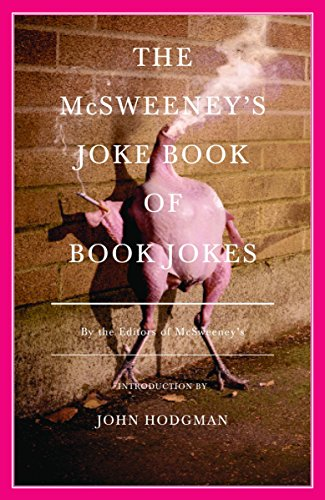 The McSweeney's Joke Book of Book Jokes (Vintage)