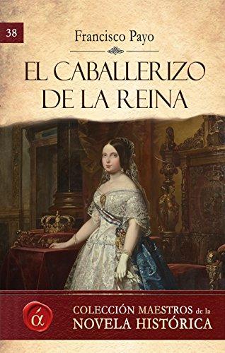 El caballerizo de la reina por Francisco Payo