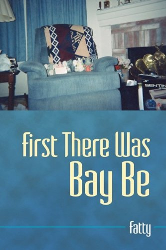 First There Was Bay Be Cover Image