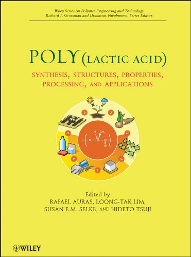 Poly(lactic acid): Synthesis, Structures, Properties, Processing, and Applications (Wiley Series on Polymer Engineering and Technology Book 6) (English Edition)