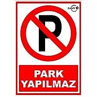 LOREX Park Yapılmaz PVC Uyarı Levhası