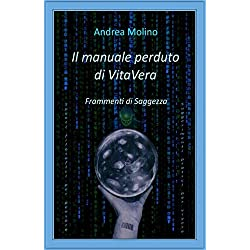 Il manuale perduto di VitaVera: Frammenti di Saggezza