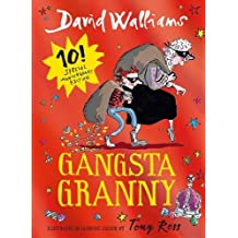 Gangsta Granny: Limited Gift Edition of David Walliams' Bestselling Children's Book