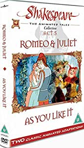 Shakespeare: The Animated Tales, Act 5 (Romeo & Juliet & As You Like It) [DVD]