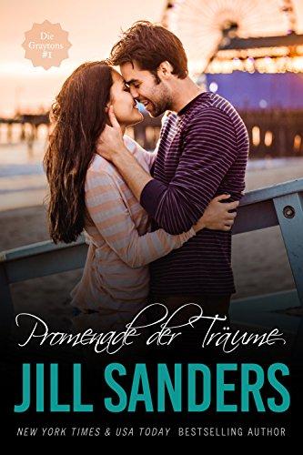 Buchseite und Rezensionen zu 'Promenade der Träume (Die Graytons  1)' von Jill Sanders