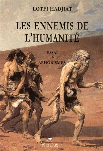 Les ennemis de l'humanité