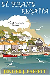 St. Piran's Regatta (A Cornish Coastpath Mystery Book 6)