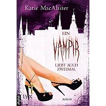 Ein Vampir liebt auch zweimal (Dark Ones 9) (German Edition)