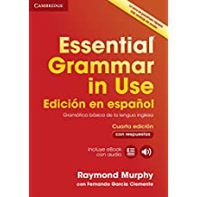 Essential Grammar in Use Book with Answers and Interactive eBook Spanish Edition
